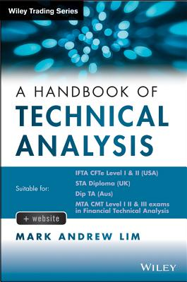 A Handbook of Technical Analysis By Lim, Mark Andrew